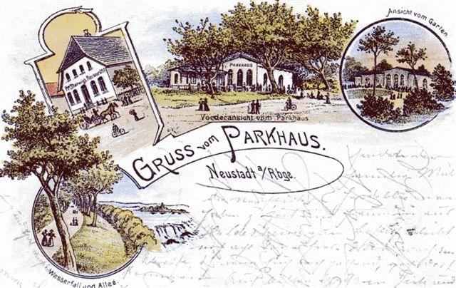 Postkarte des Parkhauses in Neustadt - ein Tanz- und Gartenlokal im historischen Neustadt