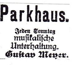 Auch der Wirt Gustav Meyer warb mit musikalischer Unterhaltung.
